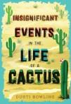 eventsinthelifeofacactus
